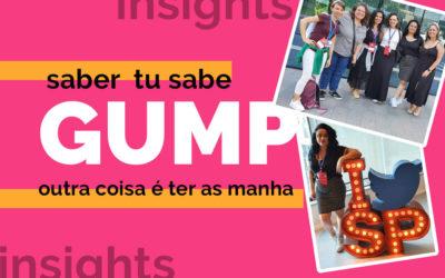 Descubra o que aprendi no evento GUMP, do Tudo Share
