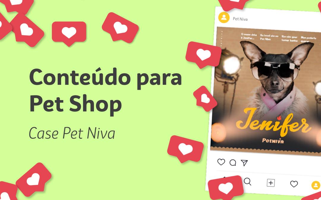 Conteúdo para Pet Shop: case Pet Niva